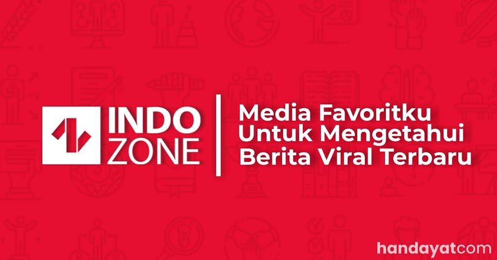 INDOZONE, Media Favoritku untuk Mengetahui Informasi Terbaru 3