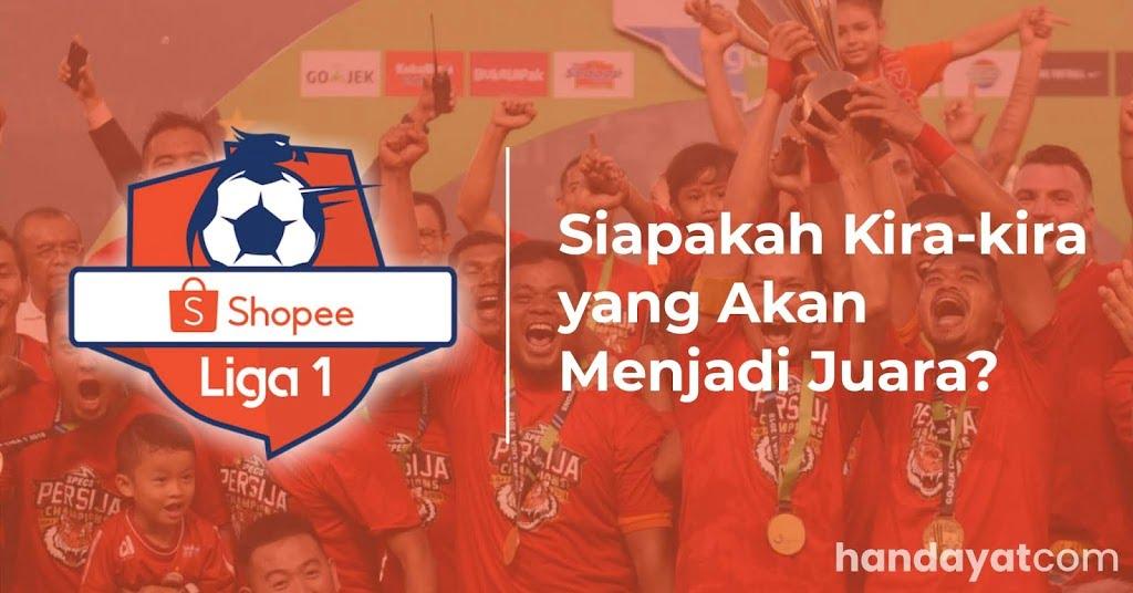 Menebak Juara di Shopee Liga 1 2019