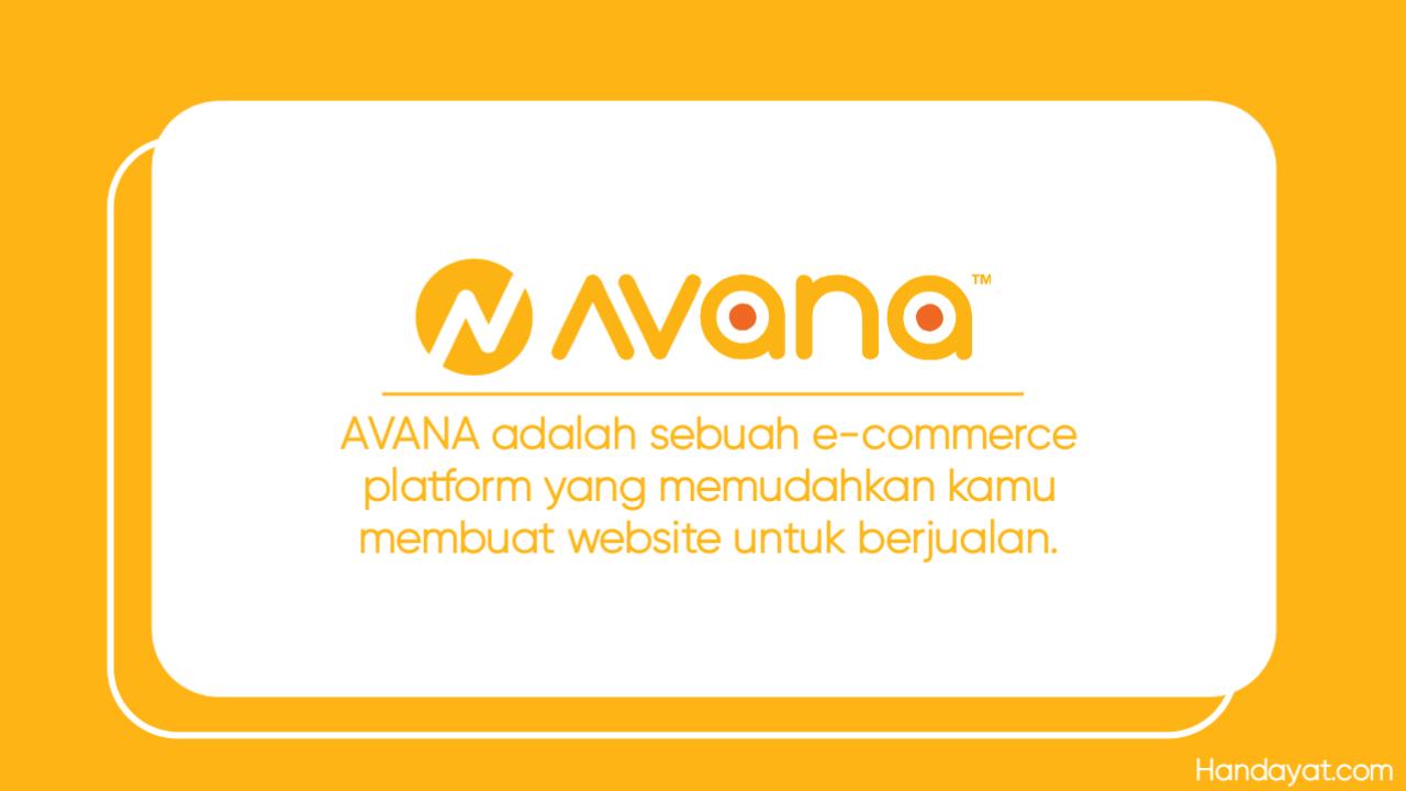 Review Menggunakan AVANA, Platform Social Commerce Terbaik 1