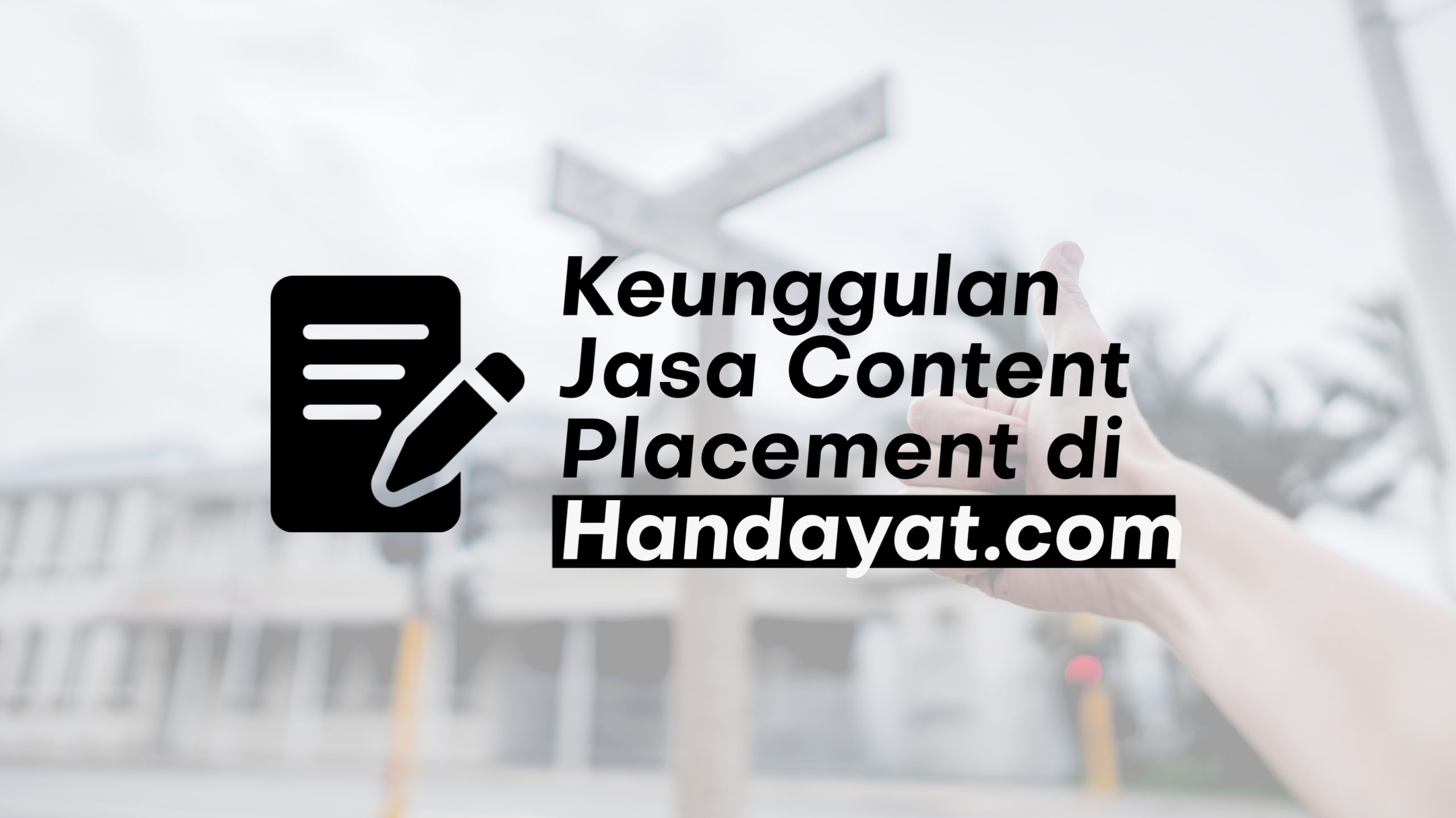 Keunggulan Jasa Content Placement Indonesia