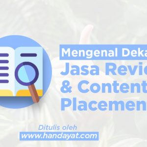 Jasa Review dan Jasa Content Placement