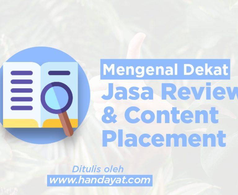 Jasa Review & Content Placement Murah Berkualitas