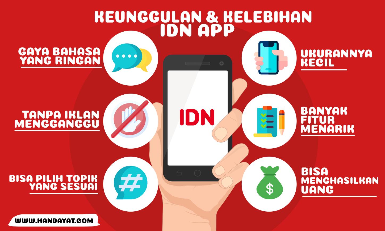 Keunggulan & Kelebihan Aplikasi IDN App yang Harus Kamu Tau!