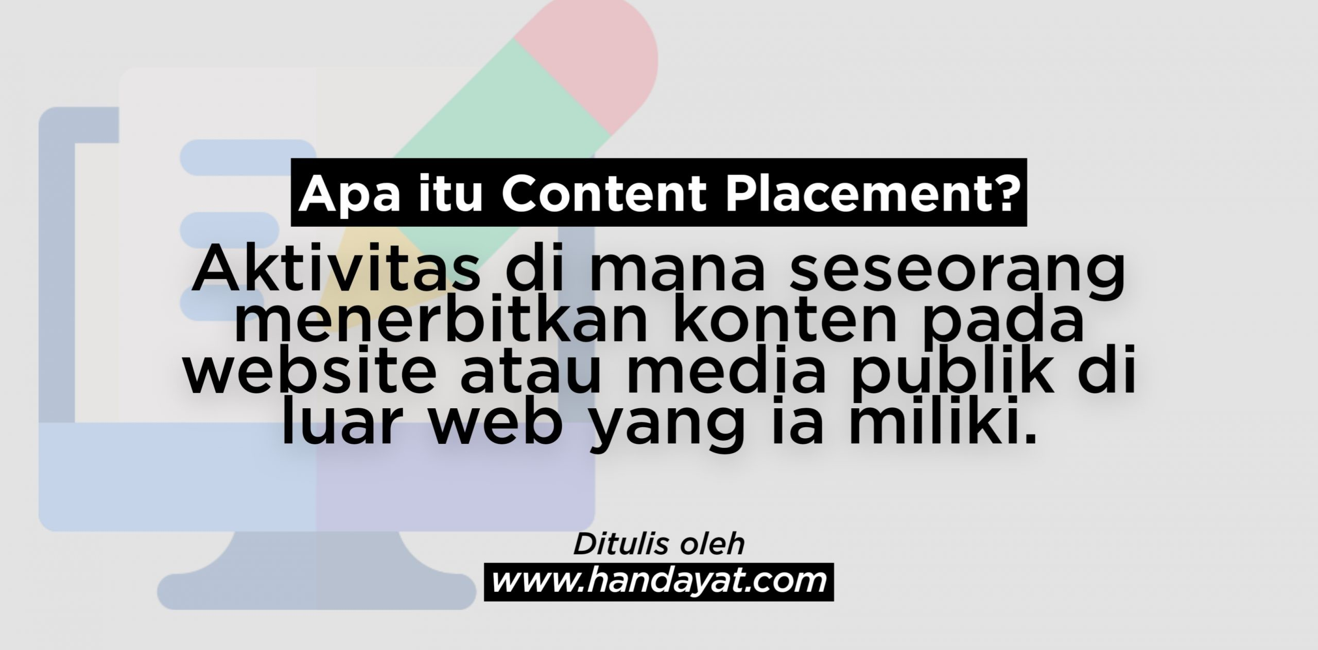 Apa itu Content Placement?