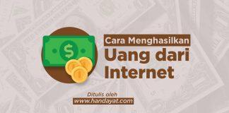 5 Cara Menghasilkan Uang dari Internet untuk Pelajar!